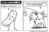 Little Hunterman – True Friendship