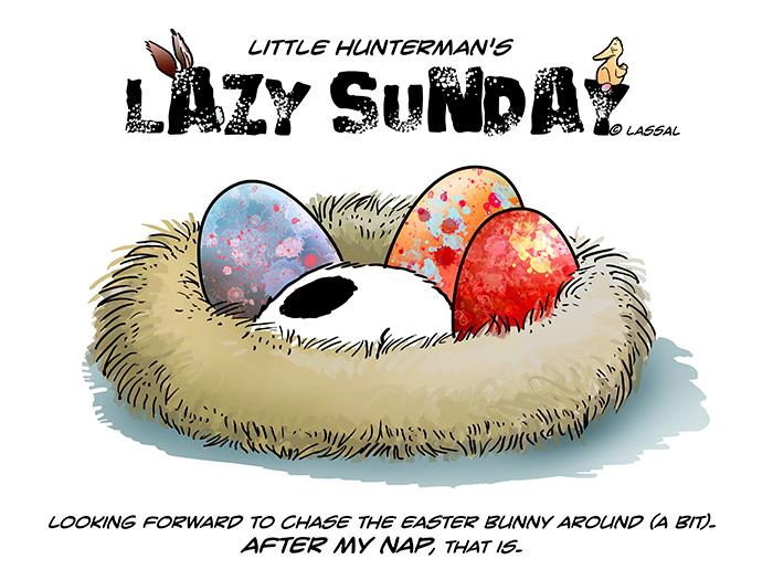 Little Hunterman - lazy easter sunday