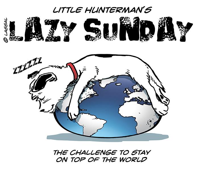Lazy Sunday – Dreaming of World Domination