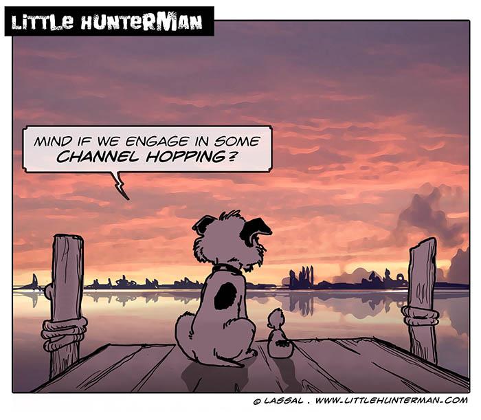 Little Hunterman – Channel Hopping