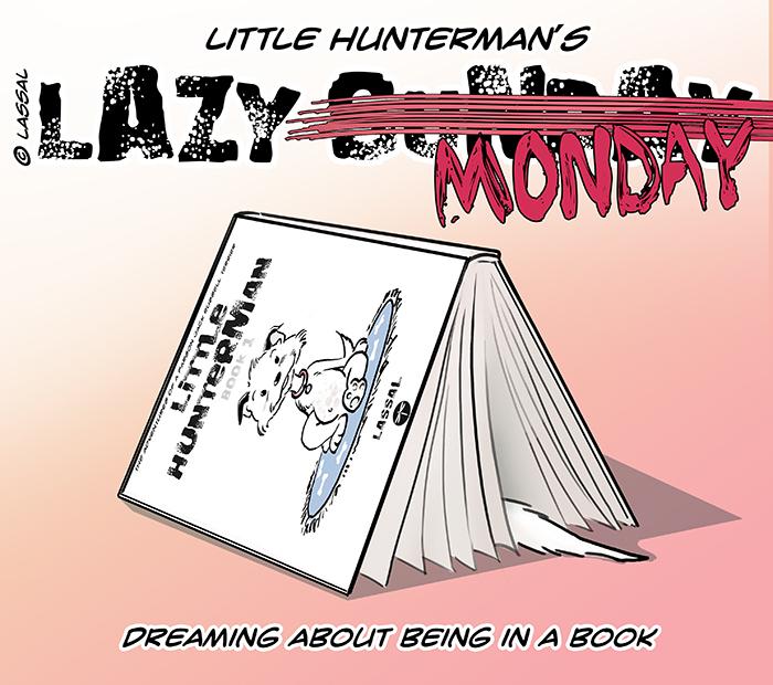 LittleHunterman - Lazy Rescheduled Sunday