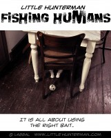 Little Hunterman - How To Catch a Human - Fishing for Humans