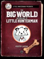 The World According to Little Hunterman - ebook