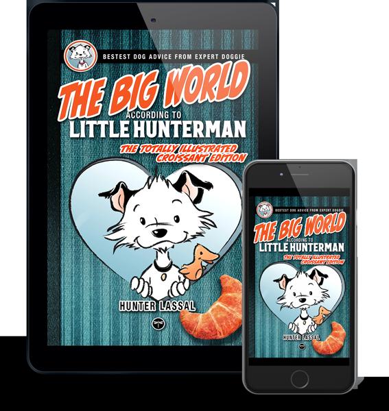 The Big World According to Little Hunterman eBook